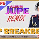 ALBUM REMIX JUPE [ HOUSE BREAKBEAT MIX 2017 ] VOL - BY BANGTEPU -STP BREAKBEAT