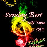 Sunday Best Mix Tape Vol.2 Rockaz Edition