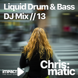 Liquid Drum & Bass for your Soul #13