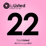 GiuListed #022 (Dash Berlin Special List)