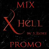 Mix X-HELL Promo by S.Ross