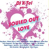 DJ K-Tel Souled Out Love - Valentine's Mix