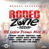 DJ Lester Rodeo Zone Riddim Promo Mix