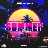 MFB presents Summer Nights Vol 1
