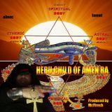 Heru Child of Amen RA