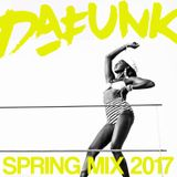 DAFUNK - SPRING MIX 2017