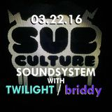 Sub-Culture Soundsystem Radio 019 (3.22.16)