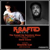 Dave Crane pres. Swept Up Sessions 49 - 12th May 2017 (Electrik Cat Guest Mix)