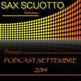 SAX SCUOTTO ... Present ... PODCAST SETTEMBRE 2014 VOL.1