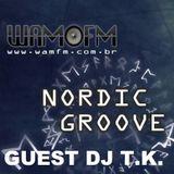 ¤NORDIC GROOVE -WAM FM- TECHNO¤ GUEST DJ T.K. O_O