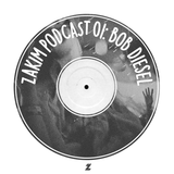 Zakim Podcast 01: Bob Diesel