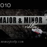 Major & Minor Riddim - 2010