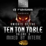 Knights of the Ten Ton Table Volume 6 mixed by BiteMe FREE DOWNLOAD