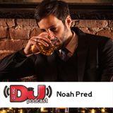 DJ Mag Weekly Podcast: Noah Pred
