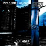 MIX SERIES 02/006 - SHILANGU