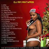 DJ RM_CHRISTMAS_TREAT_MIXTAPE_VOL.2 (CHRISTMAS CORALS HITS AFTER HITS)