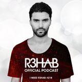 R3HAB - I NEED R3HAB 218