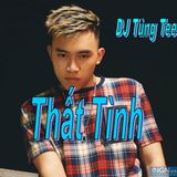 Việt Mix - Thất Tình 2017 - DJ Tùng Tee Mixx
