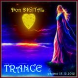 TRANCE promo Don DIGITAL 23.12.2012  <3 NEW ERA <3
