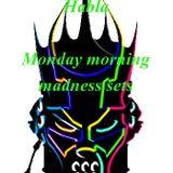 MASSIVE SHOW........MONDAY MORNING MADNESS.........DJ SWIFTY..HABLA & DJ TWISTA