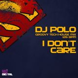 DJ POLO - I Don't Care [june 2011]