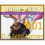 Cloud 9 R&B Lounge 01 02 2015 (The 2014 Playback) - DJ Seko Live