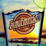 SlowBounce Radio #271 with Dj Septik - Future Dancehall, Tropical Bass