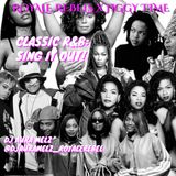 "DJ AURA MELZ: CLASSIC R&B ""SING IT OUT"" ROYALE REBEL"