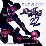 DJ P-Cutta - Street Wars Vol 22 (2009)