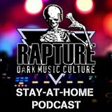 Rapture: Stay-At-Home Podcast March 30, 2020