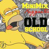 MINIMIX REGGAETON OLD SCHOOL - J-FRENEZZY DJ
