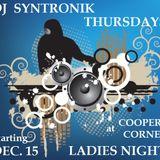 DJ SYNTRONIK'S LADIES NIGHT LIVE SET 1