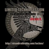 Limited Techno Session #027 with Alexia K. (rec. from Butan Club Wuppertal For Acid Wars 13.04.18)