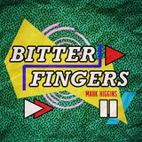 Bitter Fingers, Vol. 21