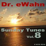 Dr. eWahn - Sunday Tunes Vol 8 - NYE 2016