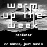 rmplkmmr - no names, just music