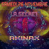 Akinax - DJ SET - 27/11/2016 - La secret borderline
