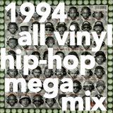 1994 ALL VINYL  HIP-HOP MEGA MIX