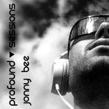 Profound Sessions 021 - Jonny Bee