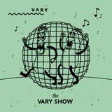 The VARY Show w/ Shape & Schmeichel (February 2019)
