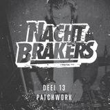 Nachtbrakers Mixtape 13 - Patchwork