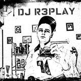 DJ R3PLAY - First House Set 2012