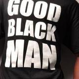 Gods Talkshow 080419 - Good Black Man