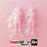RomanticChill(Summer2018)MIXbyDD