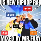 US NEW HIPHOP:RnB MIX Part1 (Mixed by Mr.FOXY)
