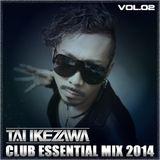 TAI IKEZAWA - CLUB ESSENTIAL MIX 2014 vol.02