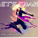 DJ Dalkehmer [SET] - Let's Shake