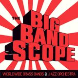 The Big Band Scope