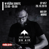 Deep Strefa on AIR @ Radio Żnin EP57 Mibro