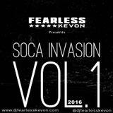 DJ FEARLESS KEVON - SOCA INVASION VOL 1 [2016]